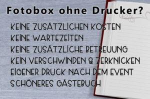 Fotobox mit Drucker oder ohne? Druckfunktion an der Photobooth